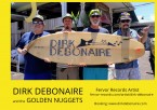 Dirk Debonaire and the Golden Nuggets